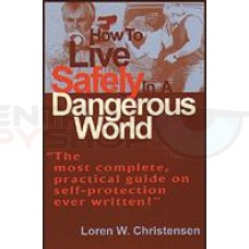 How to Live Safely in a Dangerous World